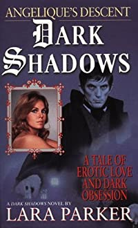 Dark Shadows: Angélique's Descent