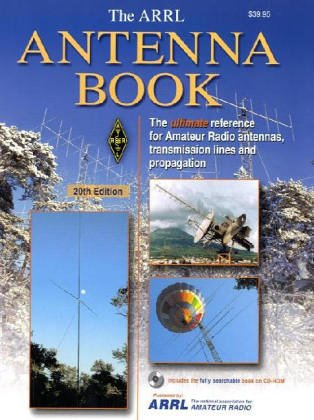 Arrl Antenna Book: The Ultimate Reference for Amateur Radio