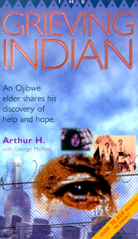 The Grieving Indian by Arthur H.