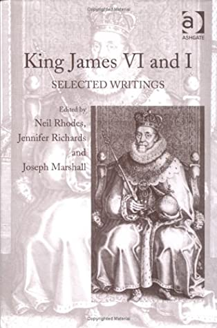 King James VI and I: Selected Writings by Ullrich Kockel