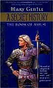 A Secret History (Book of Ash,  #1)