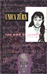 The Man of Jasmine & Other Texts by Unica Zürn