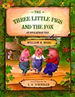 The Three Little Pigs and the Fox