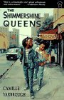The Shimmershine Queens by Camille Yarbrough