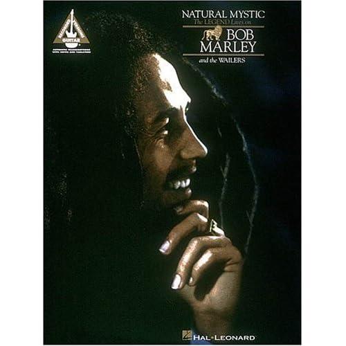 Bob Marley History Quote: Bob Marley, Natural Mystic (Songbook, Recorded Version