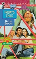Friday's Child (Families Are Forever, #3)