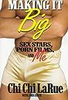 Making It Big by Chi Chi Larue