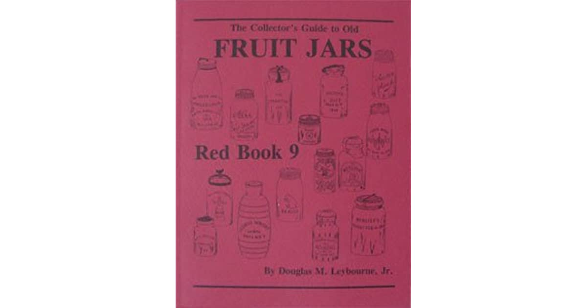 RED BOOK 12 2018 EDITION SIGNED BY AUTHOR PRICE GUIDE TO OLD FRUIT JARS MASON