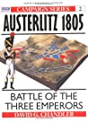 Austerlitz 1805: Battle of the Three Emperors