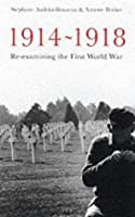 1914-1918: Understanding the Great War