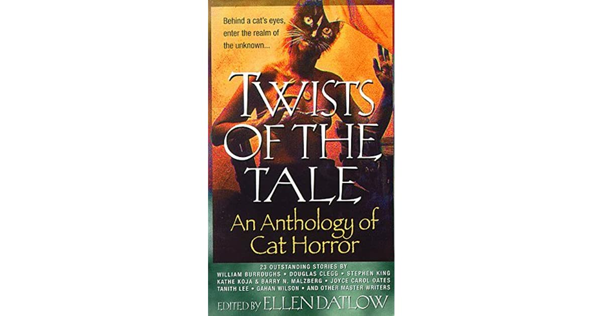 Twists of the Tale: An Anthology of Cat Horror by Ellen Datlow