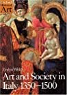 Art and Society in Italy 1350-1500 by Evelyn Welch