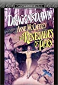 Dragonsdawn and Renegades of Pern