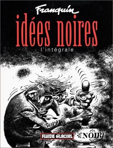 Idées noires : L'intégrale