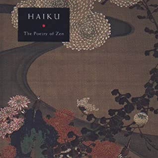 Haiku: The Poetry of Zen
