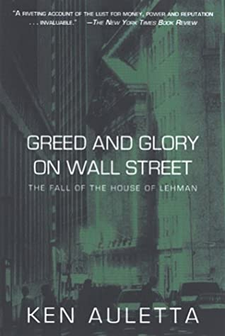Greed and Glory on Wall Street by Ken Auletta