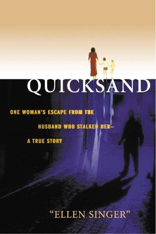 Quicksand by Ellen Singer
