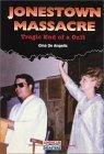 Jonestown Massacre: Tragic End of a Cult