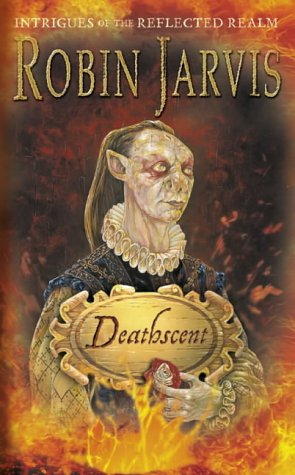 Deathscent (Intrigues of the Reflected Realm, #1)