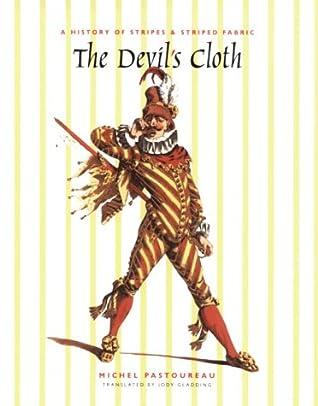 The Devil's Cloth by Michel Pastoureau
