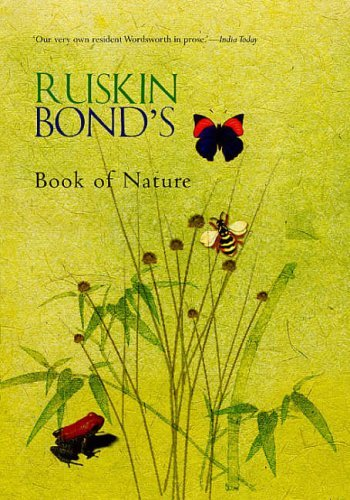 Ruskin Bond's Book Of Nature