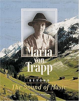 Maria von Trapp: Beyond The Sound of Music (Trailblazers Biographies)