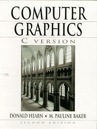 Computer Graphics, C Version