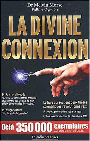 Melvin Morse, La Divine Connexion