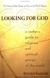 Looking for God: A Seeker's Guide to Religious and Spiritual Groups of the World