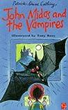 John Midas and the Vampires