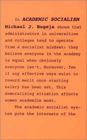 Academic Socialism: Merit and Morale in Higher Education