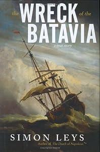 The Wreck of the Batavia: A True Story