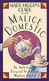 Mary Higgins Clark Presents Malice Domestic (Malice Domestic, #2)