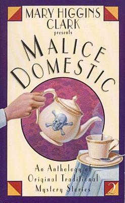 Mary Higgins Clark Presents Malice Domestic