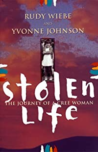 Stolen Life: Journey Of A Cree Woman