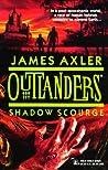 Shadow Scourge (Outlanders, #13)