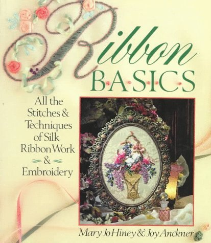 Ribbon-Basics-All-The-Stitches-Techniques-Of-Silk-Ribbon-Work-Embroidery