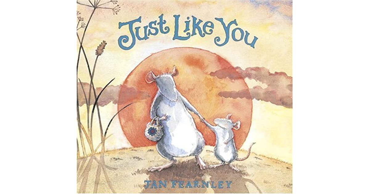 Just Like You By Jan Fearnley