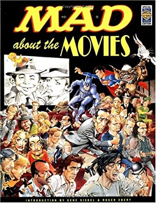 Mad About the Movies: Special Warner Bros Edition by MAD Magazine