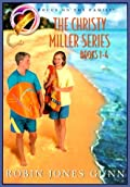 The Christy Miller Series: Books 1-4