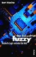 Die Zukunft Ist Fuzzy. Unscharfe Logik Verändert Die Welt
