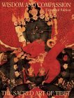Wisdom and Compassion: The Sacred Art of Tibet