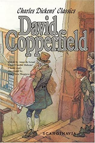 David Copperfield: Charles Dickens' Classics (adapted)
