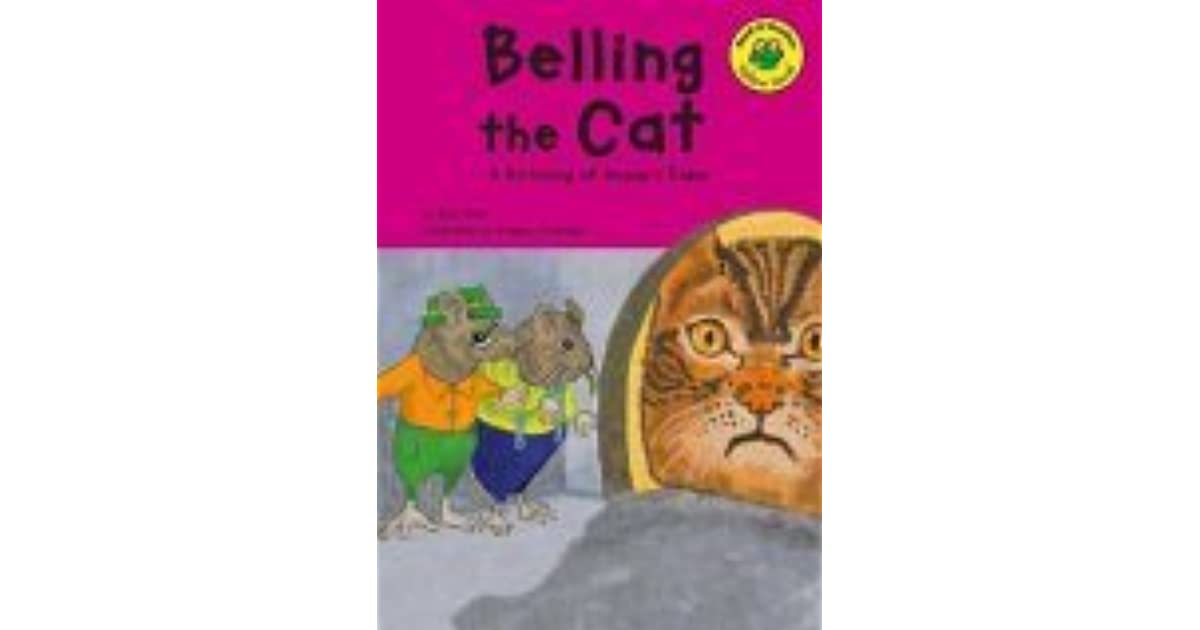 Belling the Cat: A Retelling of Aesop's Fable by Eric Blair