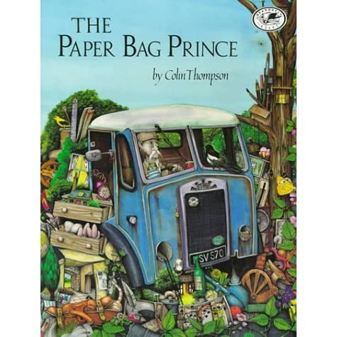 The Paper Bag Prince by Colin Thompson
