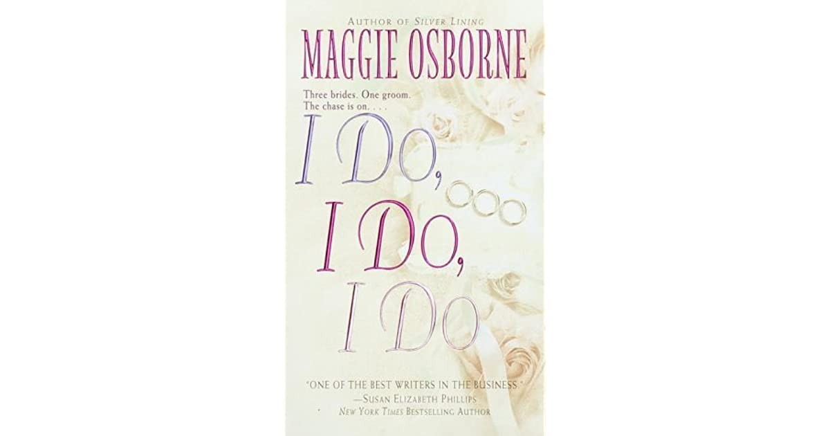 I do i do i do by maggie osborne fandeluxe Image collections