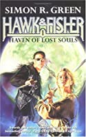 Haven of Lost Souls (Hawk & Fisher, #1-3)