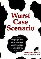 Wurst Case Scenario (Courtney Von Dragen Smith, #2)