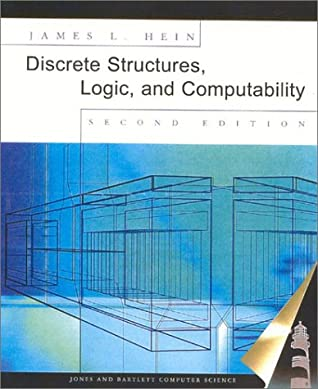 Discrete Structures, Logic, and Computability (Jones & Bartlett Computer Science)