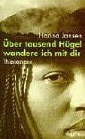 Über Tausend Hügel Wandere Ich Mit Dir. ( Ab 13 J.)
